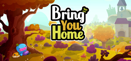 Bring You Home Game Free Download