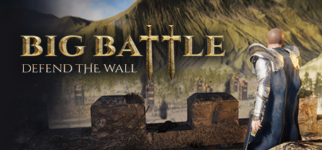 Big Battle: Defend the Wall Free Download PC Game