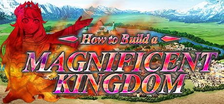 How to Build a Magnificent Kingdom Download Free PC Game